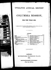 Twelfth annual report of the Columbia Mission for the year 1870 by Columbia Mission