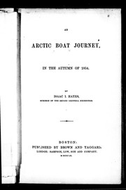An Arctic boat journey in the autumn of 1854 by Isaac I. Hayes