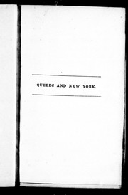 Quebec and New York, or, The three beauties by J. H. Ingraham