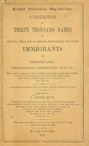 A collection of thirty thousand names of German, Swiss, Dutch, French, Portuguese and other immigrants in Pennsylvania PDF