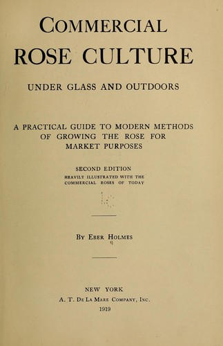 Download Commercial rose culture under glass and outdoors