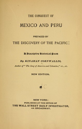 The conquest of Mexico and Peru