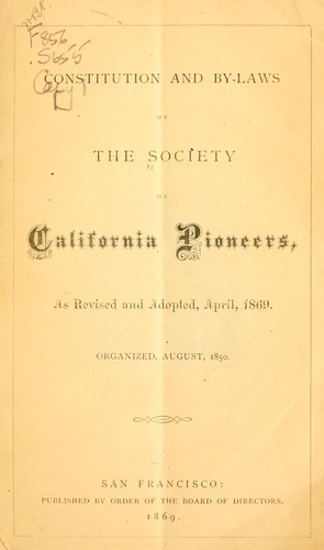 Constitution and by-laws of the Society of California Pioneers