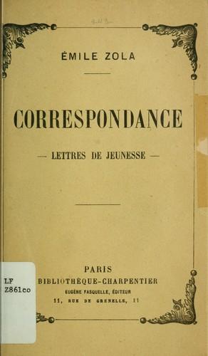 Correspondance : lettres de jeunesse
