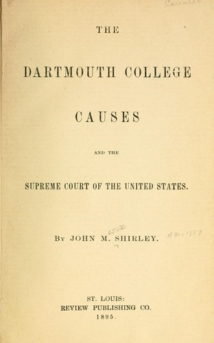 Download The Dartmouth College causes and the Supreme Court of the United States.