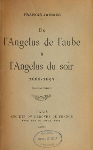 De l'angelus de l'aube à l'angelus du soir, 1888-1897.