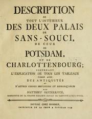 Description de tout lintérieur des deux palais de Sans-Souci, de ceux de Potsdam, et de Charlottenbourg