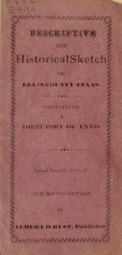 Descriptive and historical sketch of Ellis county, Texas ...