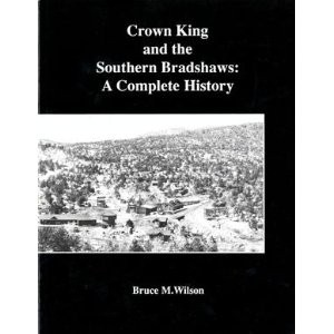 Crown King and the Southern Bradshaws by Wilson, Bruce M.
