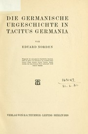 Die germanische Urgeschichte in Tacitus Germania by Eduard Norden