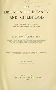 The diseases of infancy and childhood by Holt, L. Emmett