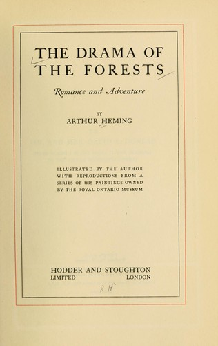 The drama of the forests, romance and adventure