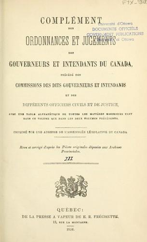 Edits, ordonnances royaux sic, déclarations et arrêts du Conseil d'Etat du Roi concernant le Canada