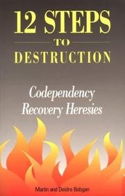 12 steps to destruction by Martin Bobgan, Deidre Bobgan