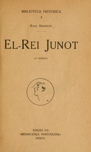El-rei Junot by Raul Brando