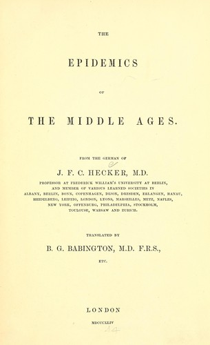 The epidemics of the middle ages.