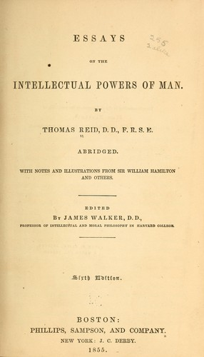 Essays on the intellectual powers of man.