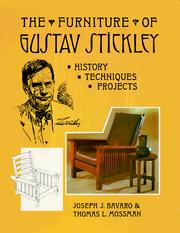 The furniture of Gustav Stickley by Joseph J. Bavaro