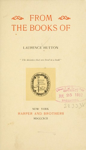 From the books of Laurence Hutton.