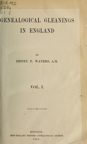 Genealogical gleanings in England