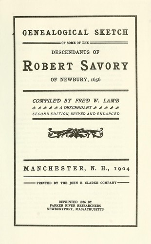 Download Genealogical sketch of some of the descendants of Robert Savory of Newbury, 1656