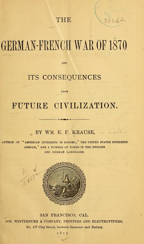 Download The German-French War of 1870 and its consequences upon future civilization.