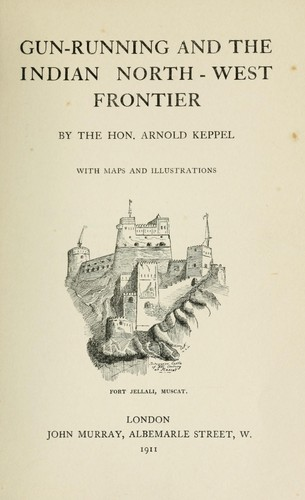 Download Gun-running and the Indian north-west frontier