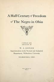 A half century of freedom of the Negro in Ohio PDF