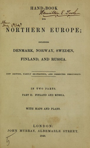 Hand-book for Northern Europe; including Denmark, Norway, Sweden, Finland, and Russia by