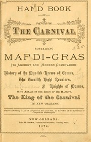 Hand book of the carnival, containing Mardi-Gras, its ancient and modern observance by [Madden, John W.], pub