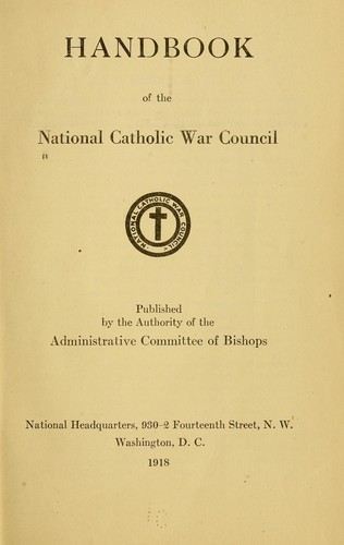 Handbook of the National Catholic war council by National Catholic War Council (U.S.)