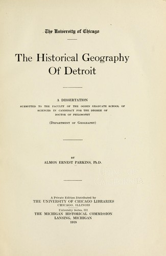 The historical geography of Detroit …