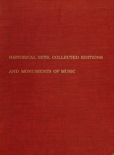 Historical sets, collected editions, and monuments of music