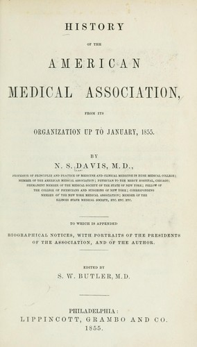 History of the American Medical Association from its organization up to January 1855