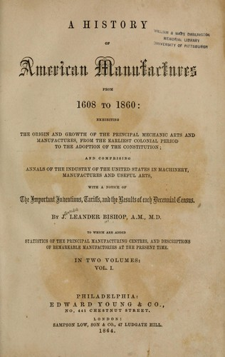 A history of American manufactures, from 1608 to 1860