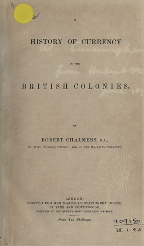 Download A history of currency in the British colonies.
