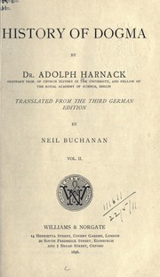 Cover of: History of dogma by Adolf von Harnack