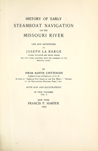 Download History of early steamboat navigation on the Missouri river