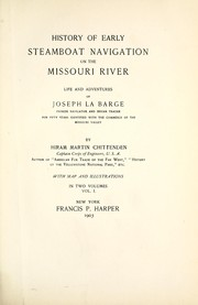History of early steamboat navigation on the Missouri river by Chittenden, Hiram Martin
