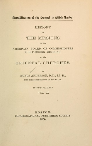 Download History of the missions of the American Board of Commissioners for Foreign Missions to the oriental churches