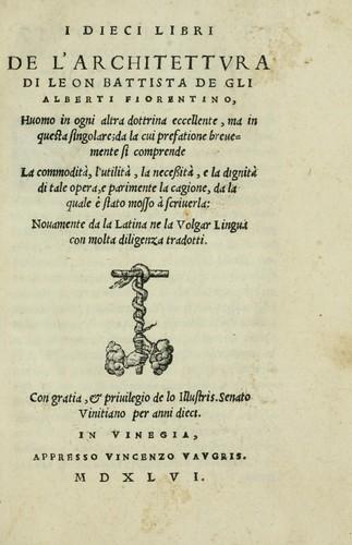 Download I dieci libri de l'architettvra di Leon Battista de gli Alberti …