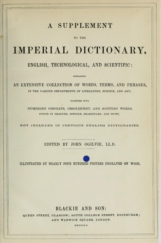 The imperial dictionary, English, technological, and scientific (supplement)