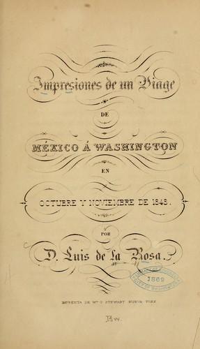 Impresiones de un viage de México á Washington en octubre y noviembre de 1848.