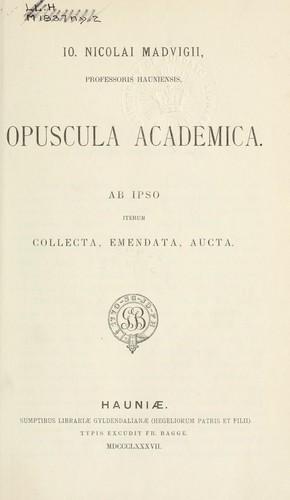 Io. Nicolai Madvigii … opuscula academica.