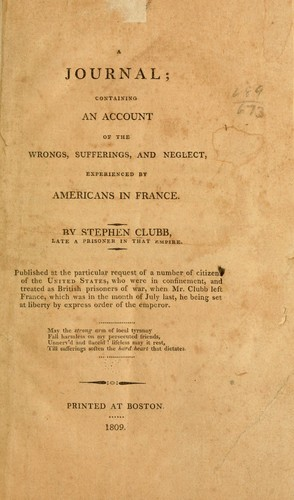 A journal containing an account of the wrongs, sufferings, and neglect experienced by Americans in France