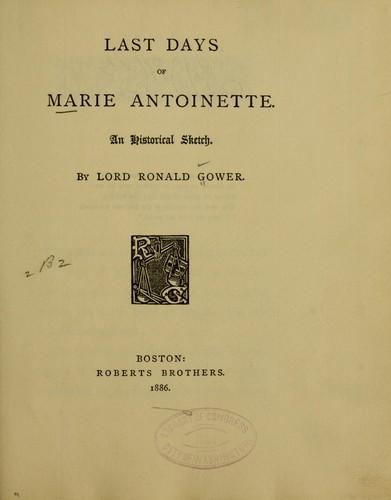 Download Last days of Marie Antoinette.