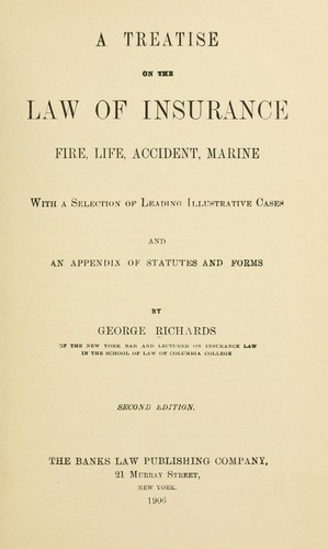 A treatise on the law of insurance, fire, life, accident, marine