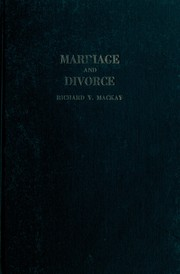 Law of marriage and divorce simplified by Richard Vance Mackay