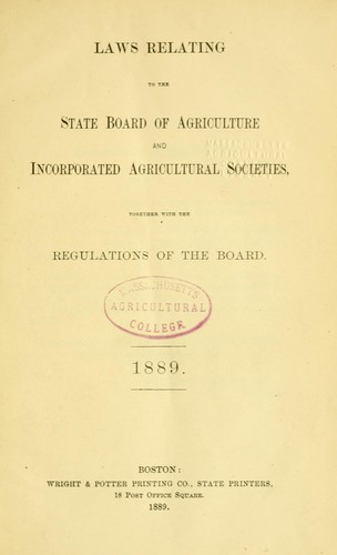 Download Laws relating to the State Board of Agriculture and incorporated agricultural societies together with the regulations of the Board.