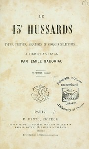 Cover of: Le 13e hussards by Émile Gaboriau